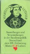Evangelische Kirche in Deutschland (EKD): Ausstellungen und Veranstaltungen in der Bundesrepublik Deutschland zum 500. Geburtstag Martin Luthers; Hannover: Scherrendruck; 69 S.;